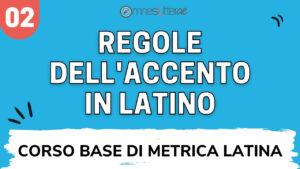 accento latino leggi accentazione in latino