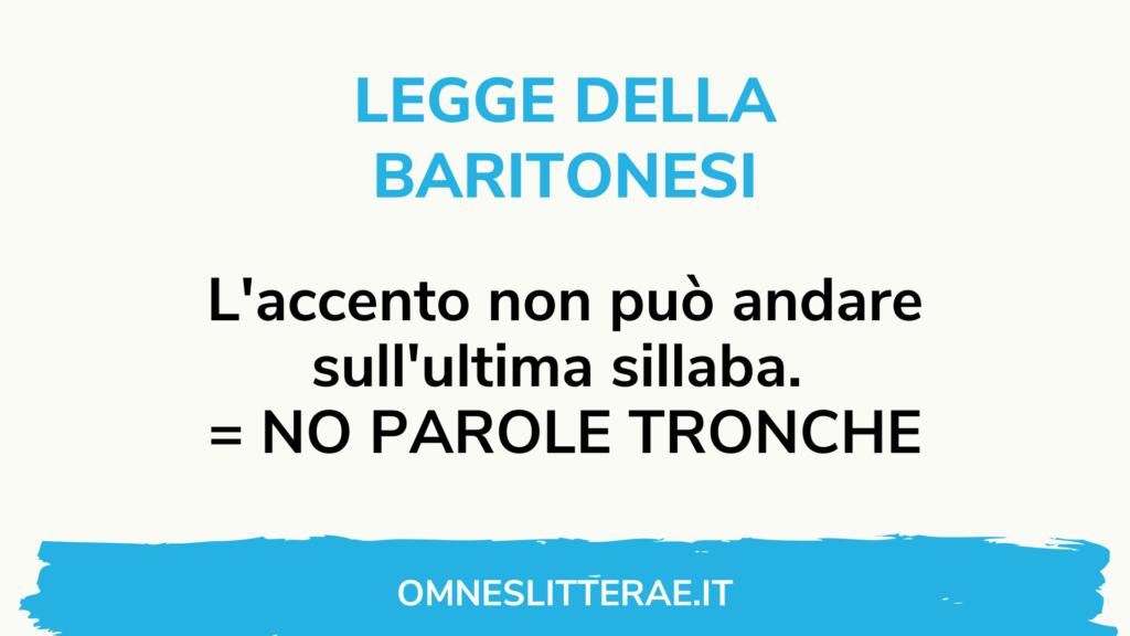 accentazione latina legge baritonesi