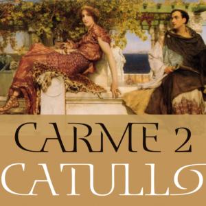 catullo carme 2