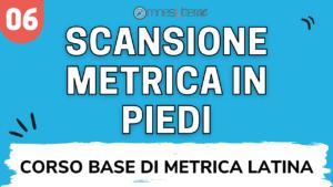 Scansione metrica latino piedi e metro