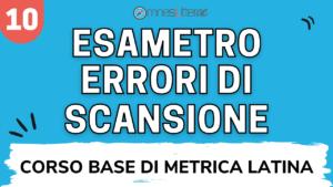 scansione metrica esametro latino